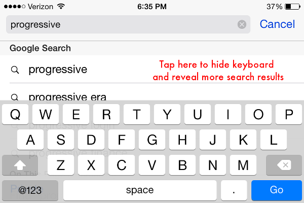 Tap screen to hide keyboard and reveal more search results