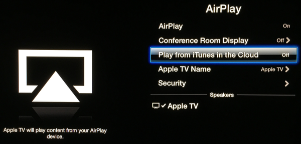 Turn off Play from iTunes in the Cloud on Apple TV