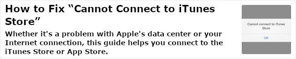Whether it's a problem with Apple's data center or your Internet connection, this guide helps you connect to the iTunes Store or App Store.