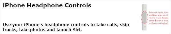 Use your iPhone's headphone controls to take calls, skip tracks, take photos and launch Siri.