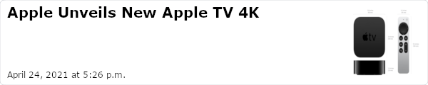 Apple Unveils New Apple TV 4K - April 24, 2021 at 5:26 p.m.