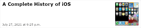 A Complete History of iOS - July 27, 2021 at 9:25 p.m.