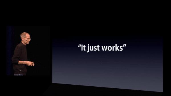 "Steve Jobs - ""It Just Works"""
